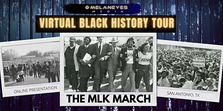 Virtual Black History Tour: MLK March - San Antonio, TX tickets