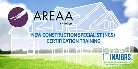 AREAA Global New Construction Specialist (NCS) Certification Class 3/4 tickets