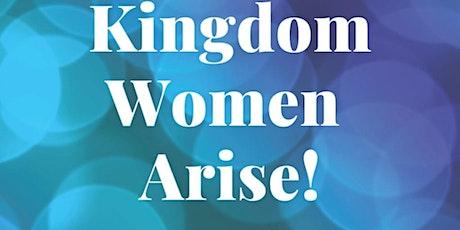 Kingdom Women Arise and Pray tickets