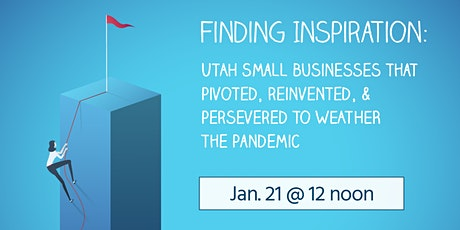Wasatch Business Series Event: Finding Inspiration tickets