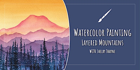 Watercolor Painting with Shelby Thayne tickets