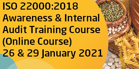 ISO 22000:2018 Awareness & Internal Audit Training Course (Online Course) tickets