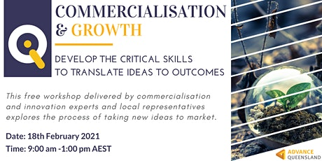 Innovate Queensland's  Commercialisation & Growth Workshop - Sunshine Coast tickets