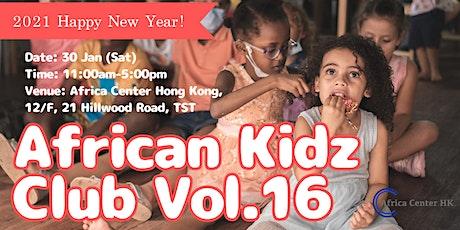 African Kidz Club Vol.16 tickets