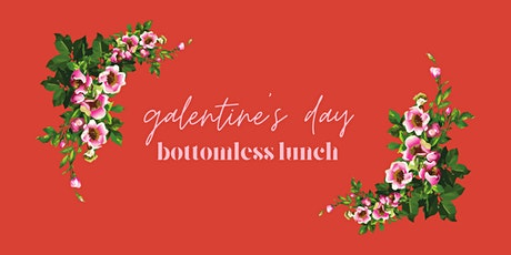 Galentine's Bottomless Lunch tickets