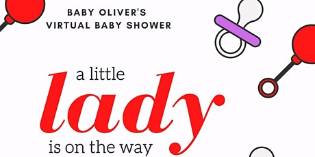 Baby Oliver's Virtual Baby Shower tickets