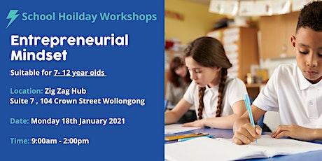 School Holidays - Entrepreneurial Mindset Workshop (7- 12years) tickets