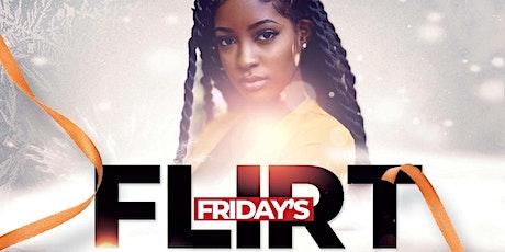 Flirt Friday's tickets