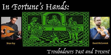 In Fortune's Hands: Music of Troubadours Past and Present tickets