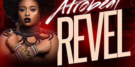 AFROBEAT REVEL tickets