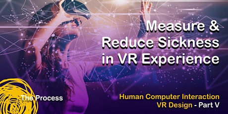 Measure & Reduce Sickness of VR Experience tickets