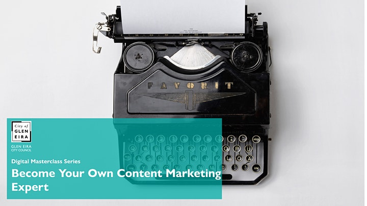 Digital Masterclass Series: Become Your Own Content Marketing Expert image