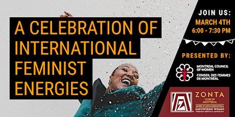 A Celebration of International Feminist Energies tickets