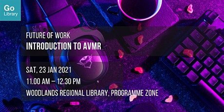Introduction to AVMR | Future of Work tickets