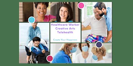 Healthcare Worker Creative Arts Telehealth tickets