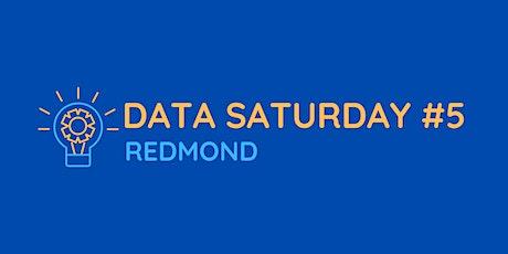Data Saturday #5 Redmond tickets