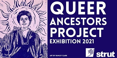 Queer Ancestors Project Exhibition 2021 tickets