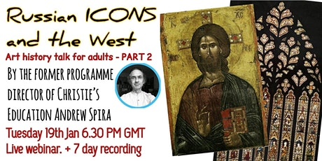 Russian Icons and the West - Art History Talk by Andrew Spira tickets