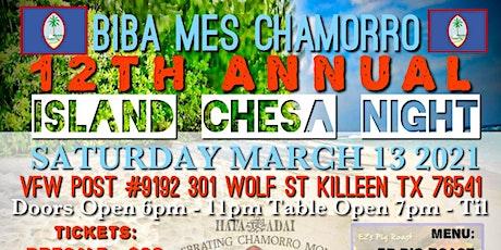 12th Annual Island Chesa Night tickets