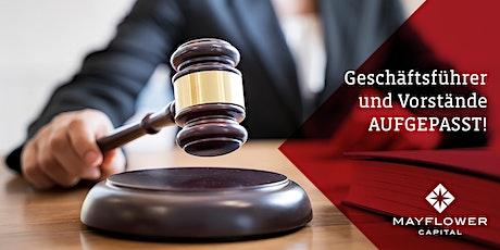 Geschäftsführer & Vorstände AUFGEPASST ! Workshop-D&O-Versicherung Tickets