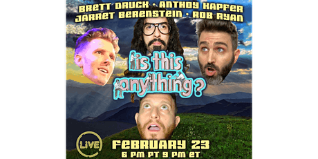 Is This Anything? Live tickets