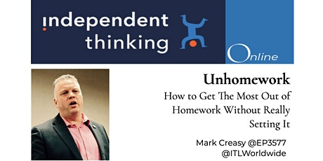 Unhomework - How to Get The Most Out of Homework Without Really Setting It tickets