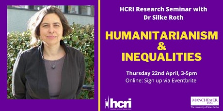HCRI Research Seminar: Humanitarianism and Inequalities tickets