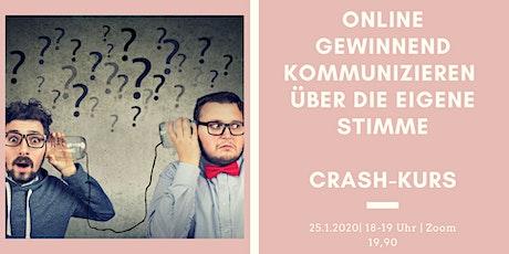 Crashkurs: Erfolgreich kommunizieren über die Stimme in Online -Situationen tickets
