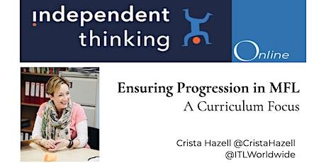 Ensuring Progression in MFL - A Curriculum Focus tickets