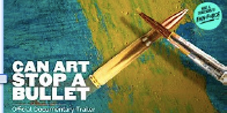 """MIG Inc Peace Forum - with movie """"Can Art Stop a Bullet tickets"""