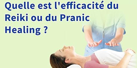 Quelle est l'efficacité du Reiki ou du Pranic Healing ? billets