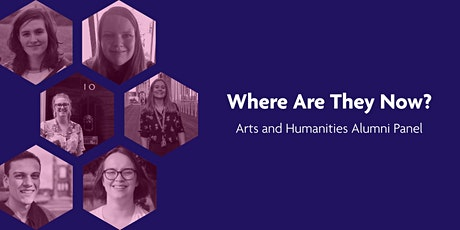 Where Are They Now? An Arts & Humanities Panel tickets