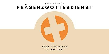 Face to Face Präsenz-Gottesdienst Tickets