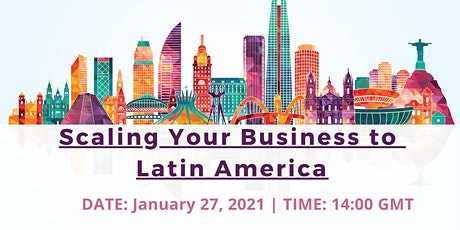 Scaling Your Business to Latin America tickets