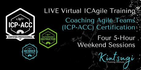 Coaching Agile Teams (ICP-ACC) Certification -LIVE Virtual ICAgile Training tickets