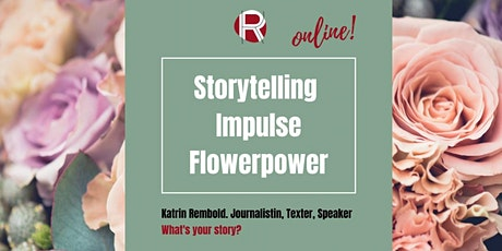 Flowerpower – Storytelling Impuls-Workshop tickets