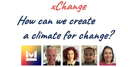 xChange: How can we create a climate for change? tickets