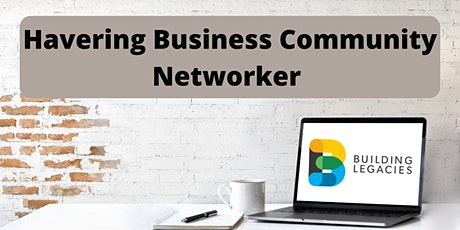 Havering Business Community Networker tickets