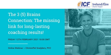 The 3 (5) Brains Connection-Missing link for long-lasting coaching results tickets