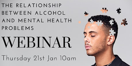 The Relationship between Alcohol & Mental Health Problems tickets