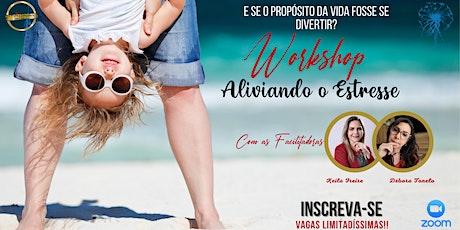 Workshop  ALIVIANDO O ESTRESSE ingressos