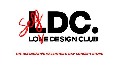 Self Love Design Club: LDC's Digital Valentine's Day Experiences tickets