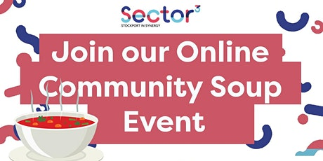Sector3 #KeepStockportCaring - Community Soup tickets