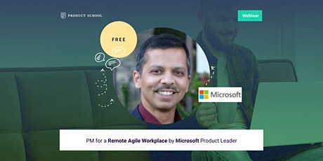 Webinar: PM for a Remote Agile Workplace by Microsoft Product Leader tickets