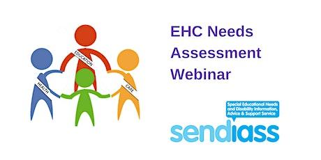 EHC Needs Assessment Webinar tickets