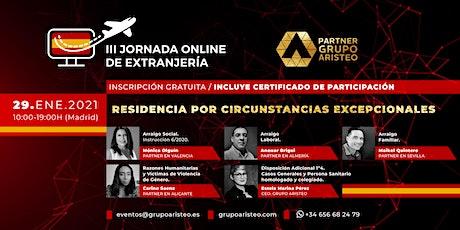 III Jornadas Online de Extranjería - Circunstancias Excepcionales en España entradas
