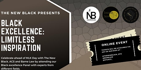 The New Black Presents Black Excellence: Limitless Inspiration tickets