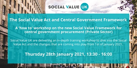 Social Value Act & the Central Government Framework Workshop tickets