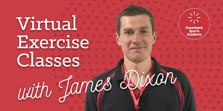 Virtual Exercise Classes with James Dixon tickets