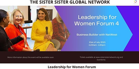 Leadership for Women Forum - Women in Business Forum tickets